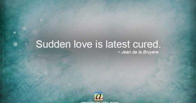 Jean de la Bruyere Quotes on Sudden Love