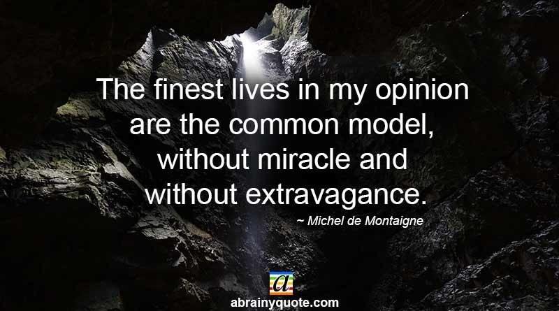 Michel de Montaigne on the Common Model of Life