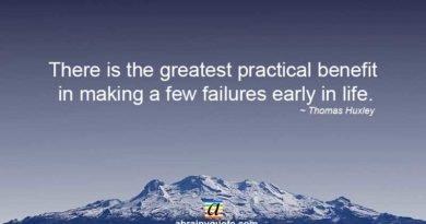 Thomas Huxley Quotes on Few Failures in Life