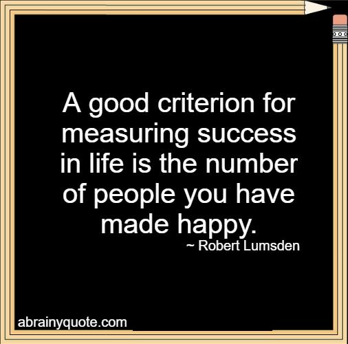 Robert Lumsden Quotes On Measuring Success Abrainyquote