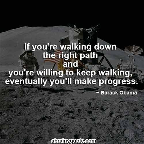 Barack Obama Quotes on How to Make Progress