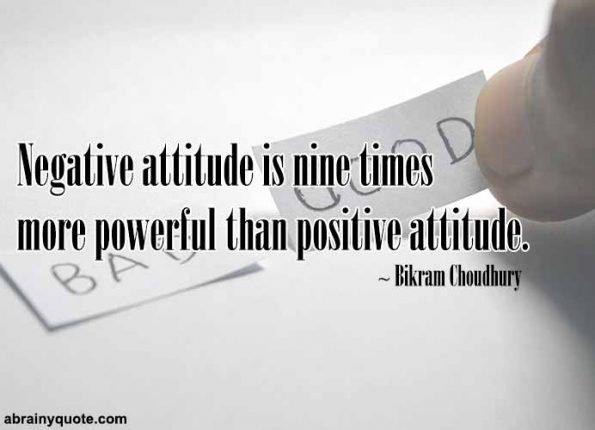 Bikram Choudhury Quotes on Powers of Negative Attitude