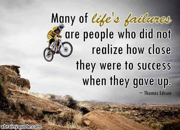 Thomas Edison quotes on Realizing Life's Failures