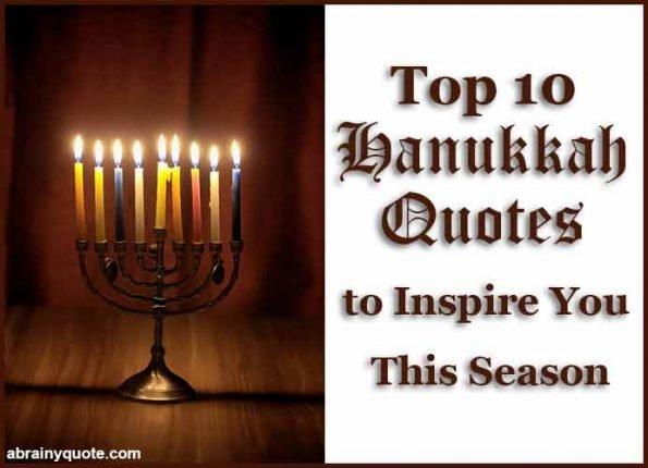 Top 10 Hanukkah Quotes to Inspire You This Season