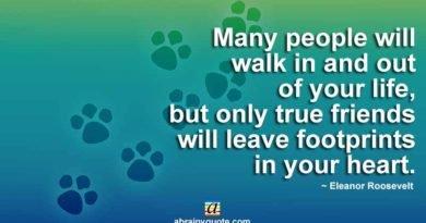 Eleanor Roosevelt on Leaving Footprints in your Heart