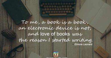 Elmore Leonard Quotes on the Love of Books