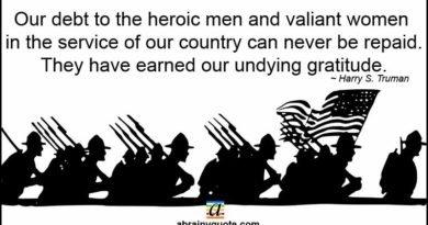 Veteran's Day Quotes on Heroic Men and Valiant Women