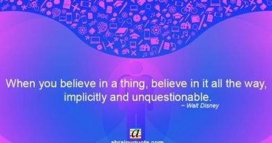 Walt Disney Quotes on Unquestionable Belief